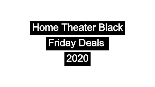 Best Home Theater Black Friday Deals